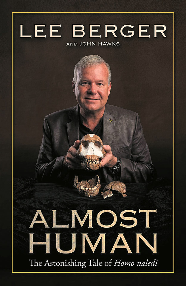 Scientist Lee Berger, 'Almost Human' book cover, 2017